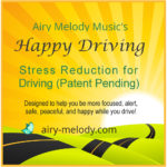 Enjoy Driving with Happy Driving Stress Reduction
