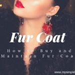 Fur Coat : How to Buy and Maintain Fur Coat