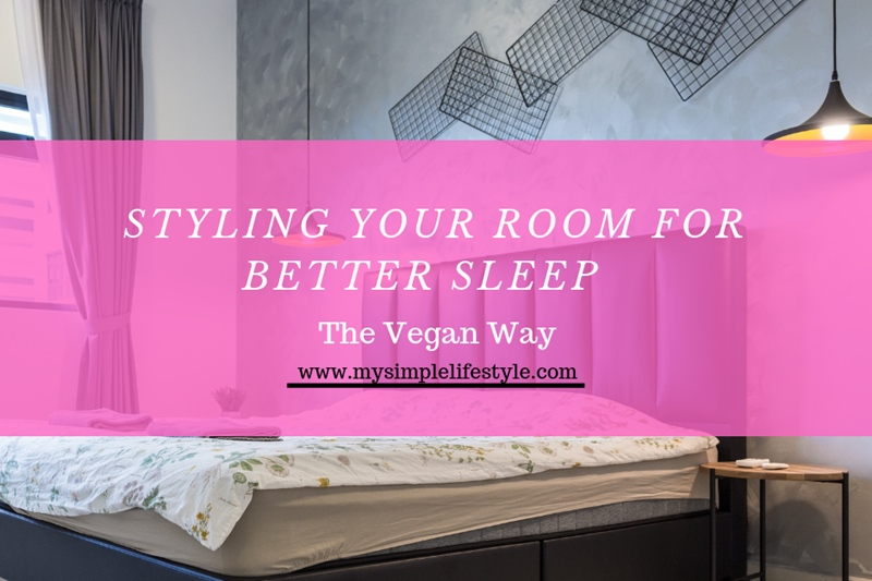 Styling Your Room for Better Sleep